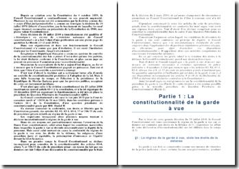 Commentaire ; Conseil Constitutionnel 30 juillet 2010 M Daniel W. et autres (la garde à vue).