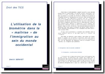 L'utilisation de la biométrie dans la « maîtrise » de l'immigration au sein du monde occidental