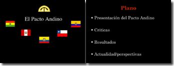 El Pacto Andino - Presentación economica y politica