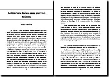 Le futurisme italien, entre guerre et fascisme.