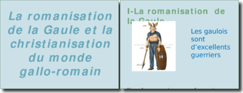 La romanisation de la Gaule et la christianisation du monde gallo-romain