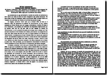 Commentaire d'arrêt comparé : CE, Section, 3 décembre 1999, Association ornithologique et mammologique de Saône et Loire et Association France nature environnement (deux affaires) ; CE, 25 janvier 2002, Ligue pour la protection des oiseaux