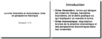 La crise finanicère et économique: mise en perspective historique