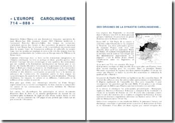 L'Europe carolingienne 714 - 888 G. Bührer-Thierry, éd. Colin, 2010
