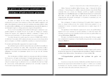 Organisation de la prise en charge sanitaire des victimes d'infractions pénales