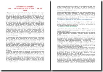 Commentaire comparé : Com. - 15 décembre 2009 et Com. - 30 Juin 2009