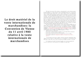 La Convention de Vienne de 1980 relative à la vente internationale de marchandises