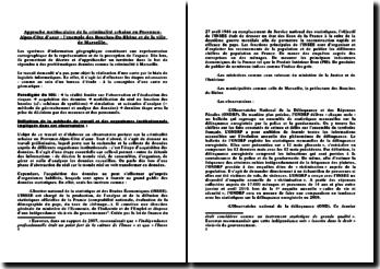 Approche multiscalaire de la criminalité urbaine en Provence Alpes Côte d'Azur : exemple d'un système d'information géographique.