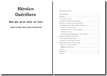 Héroïco Guérillero Bien plus qu'un cliché sur Cuba La photo de Korda, base du mythe de Che Guevara