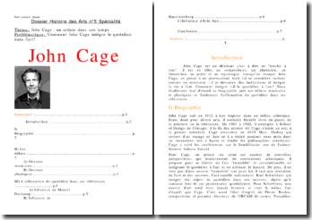 Comment John Cage intègre le quotidien dans l'art?