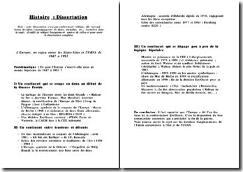 Dissertation : L'Europe, un enjeu entre les Etats-Unis et l'URSS de 1947 à 1991.