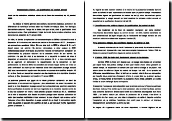 Commentaire de l'arrêt de la troisième chambre civile de la Cour de cassation du 11 janvier 2006 - La qualification du contrat de bail