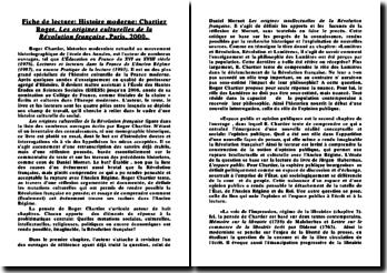 Fiche de lecture: Histoire moderne: Chartier Roger, Les origines culturelles de la Révolution française, Paris, 2000.