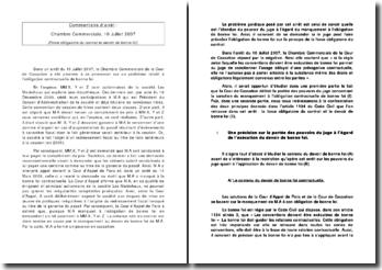 Commentaire d'arrêt : Cour de Cassation, Chambre Commerciale, 10 Juillet 2007 (Force obligatoire du contrat et devoir de bonne foi)