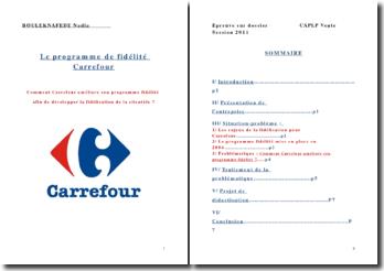 Le programme de fidélité Carrefour: comment Carrefour améliore son programme fidélité afin de développer la fidélisation de la clientèle ? (2011)