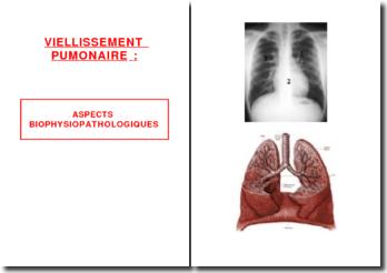 Le vieillissement pulmonaire: aspects biophysiopathologiques