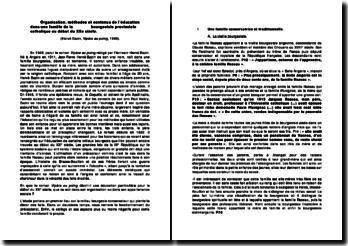 Organisation, méthodes et contenus de l'éducation dans une famille de la bourgeoisie provinciale catholique au début du XXe siècle. (Hervé Bazin, Vipère au poing, 1948).