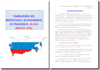 LES ATOUTS ET LES FAIBLESSES DU RENOUVEAU ECONOMIQUE ET POLITIQUE RUSSE DEPUIS 1991