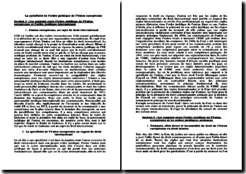 La spécificité de l'ordre juridique de l'Union européenne