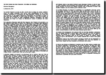 Analyse du livre: Une brève histoire des crises financières. Des tulipes aux subprimes - Christian Chavagneux