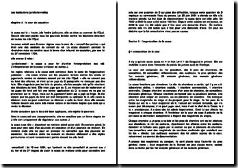 Les Institutions juridictionnelles - Organisation de la cour de cassation et mécanisme du pourvoi en cassation
