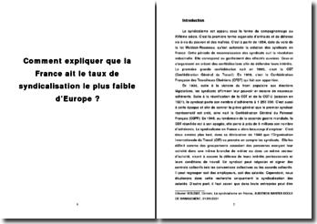 Comment expliquer que la France ait le taux de syndicalisation le plus faible d'Europe?