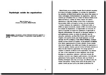 L'acteur et le système, Michel Crozier : psychologie sociale des organisations