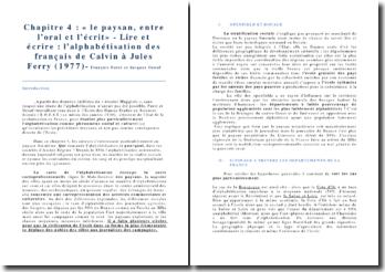 Lire et écrire : l'alphabétisation des Français de Calvin à Jules Ferry, chapitre 4, le paysan, entre l'oral et l'écrit - François Furet et Jacques Ozouf