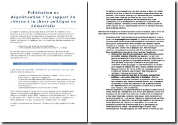 Politisation ou dépolitisation ? Le rapport du citoyen à la chose politique en démocratie