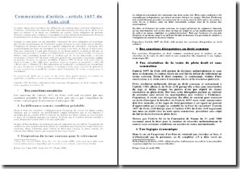 Commentaire d'article, article 1657 du Code civil: la vente impose non seulement des obligations au vendeur, mais aussi des obligations à l'acheteur.