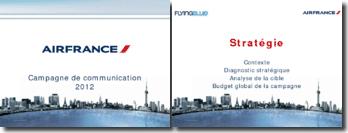 Comment inciter les jeunes à choisir Air France pour leurs voyages, et les fidéliser grâce au programme Flying Blue ? Campagne de communication 2012