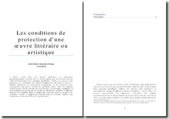 Les conditions de protection d'une oeuvre littéraire ou artistique