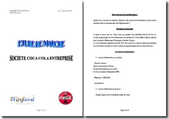 Société Coca-cola entreprise: Quelle est la notoriété des matériels réfrigérés et des points de délocalisation de plus en plus nombreux dans les supermarchés et les hypermarchés ?