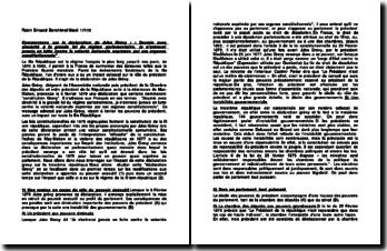 Commentaire sur la déclaration de Jules Grévy : « Soumis avec sincérité à la grande loi du régime parlementaire, je n'entrerai jamais en lutte contre la volonté nationale exprimée par ces organes constitutionnels