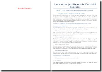 Structure de la profession bancaire et règlementation de l'activité bancaire