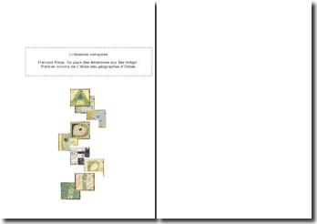 Du pays des Amazones aux Îles Indigo - François Place : premier volume de l'Atlas des géographes d'Orbae