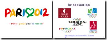 Paris 2012: pourquoi les Jeux n'auront pas lieu en France ?