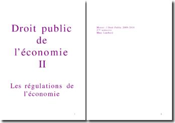 Droit public de l'économie: les régulations de l'économie