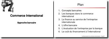 Commerce International, approche bancaire
