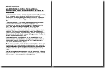 Les définitions de notions d'acte juridique conservatoire, d'acte d'administration et d'acte de disposition