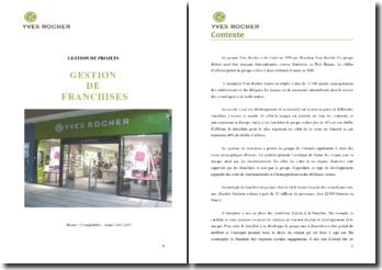 Comment gérer de façon efficiente l'ouverture et la gestion globale d'un centre Yves Rocher ?