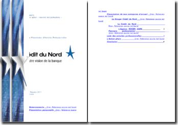 Conduite et présentation d'activités professionnelles: le Crédit du Nord