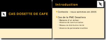 Comment consolider de la valeur par une stratégie de partenariat réussie?: le cas de la dosette de café Nespresso