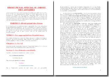 Le droit pénal spécial: le droit des biens, des entreprises et des sociétés et les atteintes aux intérêts publics