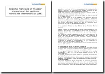 Système monétaire et financier international: les systèmes monétaires internationaux (SMI)