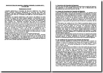 Commentaire d'arrêt rendu par la Chambre criminelle de la Cour de cassation le 5 octobre 2011: les conditions d'ouverture d'une enquête de flagrance