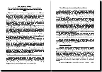 Droit des affaires: les professionnels indépendants et la commercialité, Cour de cassation, Chambre commerciale, 30 octobre 2009