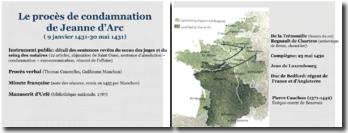 Le procès de condamnation de Jeanne d'Arc (9 janvier 1431-30 mai 1431)