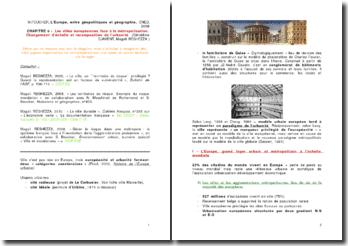 L'Europe, entre géopolitiques et géographie, Chapitre 6 - Michel Foucher : Les villes européennes face à la métropolisation. Changement d'échelle et recomposition de l'urbanité