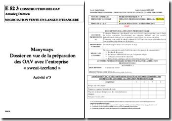 Dossier en vue de la préparation des OAV avec l'entreprise « sweat-tzerland »